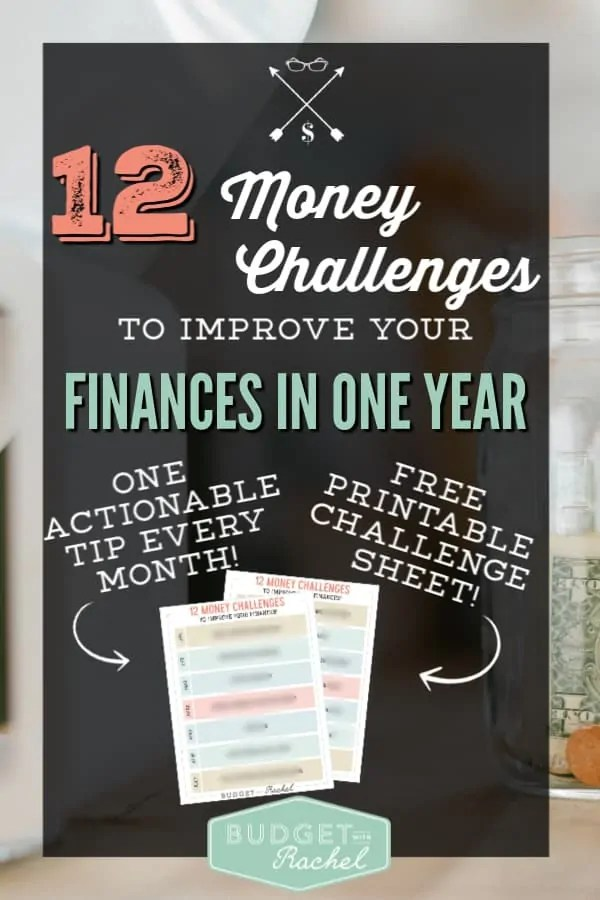 12 Money Challenges to improve your finances | one actionable tip every month to improve your finances and save you money | new year money challenges | money challenges | finance tips | save money and improve your money handling skills with 12 challenges #moneysavingtips #moneychallenge #challenges #personalfinance