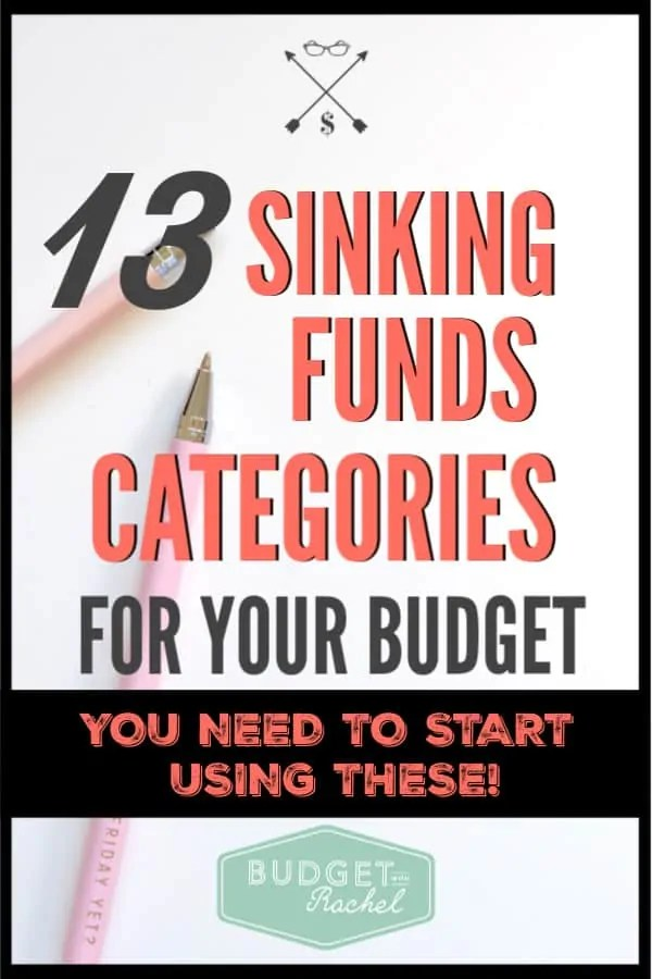Sinking funds allow you to never have unexpected expenses again. These 13 categories will make the difference between sticking to your budget or not. Less stress when it comes to money is always the goal. Sinking funds are the answer to budget stress! #budget #budgettips #savemoney