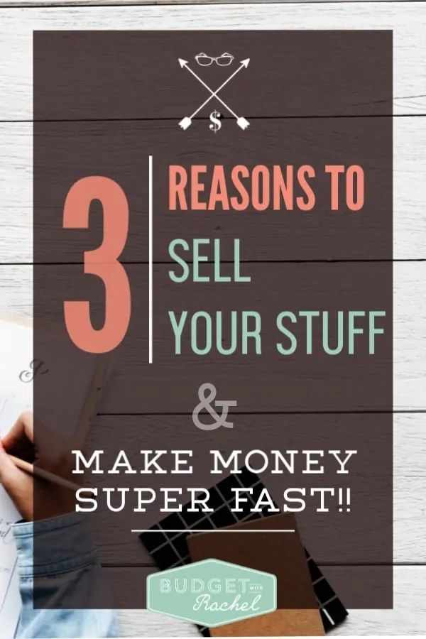 3 reasons you should definitely be selling your stuff | minimize your possessions and get ahead financially | enjoy the benefits of selling your stuff | if you are trying to get out of debt and simplify your life you should be selling your stuff #frugalliving #money #debtfree #debtpayoff