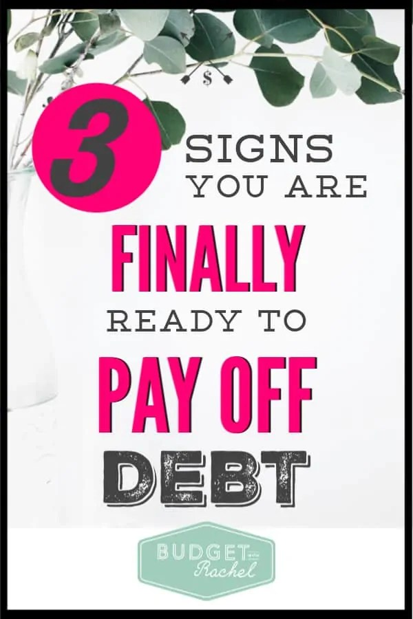 Paying off debt feels so overwhelming. I knew I wanted to get out of debt but I wasn't sure if I was really ready to do what it would take. Sign #2 was me for sure and now I know I am ready to get out of debt! Financial freedom here I come!