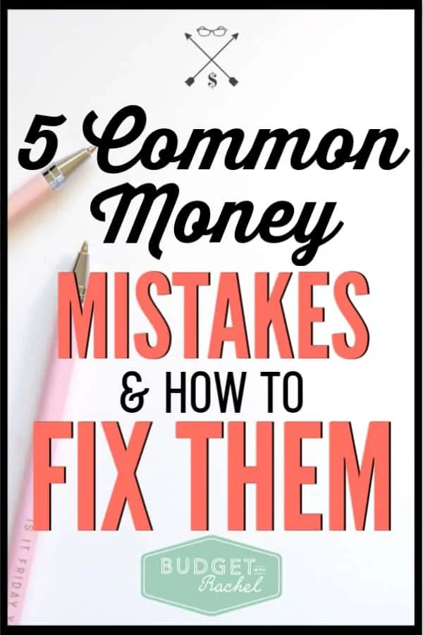 Financial mistakes happen, but you should be on the lookout for these 5 common mistakes. These financial mistakes are preventable and easy to avoid. If you fall into these traps, they could set you back years! Follow these financial tips to not make these common money mistakes. #financetips #personalfinance #savemoney