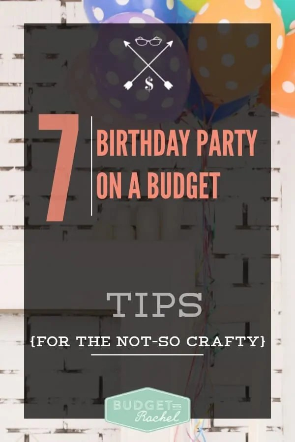 7 Tips to Have a Birthday Party on a Budget (For the Not-So Crafty Mom). This is so helpful! Tip #4 is genius! I'm going to use that one right away! I think if I implement these tips I will cut my birthday party budget in half. Great tips!