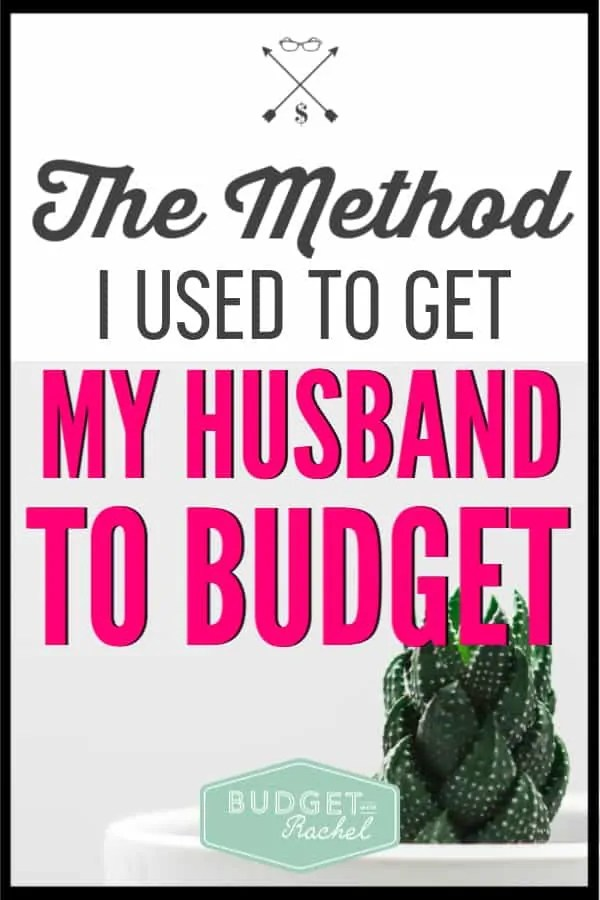 Budgeting is so hard if only one of you is on board. If your husband is dragging his feet and doesn't want to budget, I can show you exactly what I did to get my husband on board. It may be a little mom-of-a-toddler like, but it totally worked! Try it and see! #budget #budgetcouple #husband #savemoney