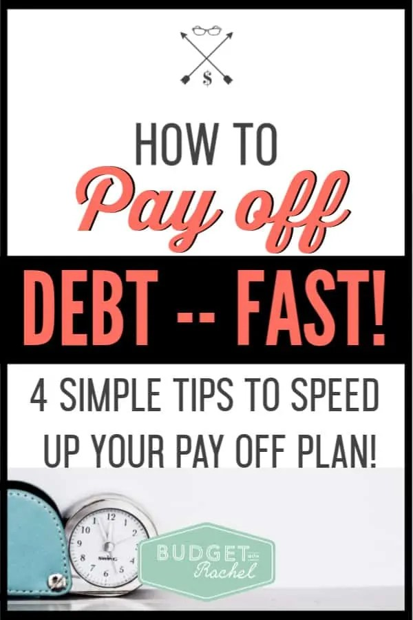 Ready to get out of debt? Here's how to accelerate your debt payoff and become debt free as fast as possible! Use these 4 simple debt payoff tips to become debt free sooner rather than later. #debtfree #debtpayoff #financialfreedom
