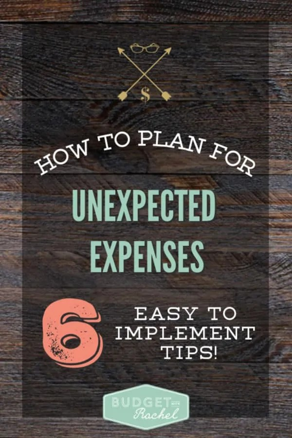 How to plan for unexpected expenses | 6 easy to implement tips to plan for unexpected expenses | prevent budget busters with these helpful planning tips | stop going over budget today with 6 easy tips | budgeting for beginners | budgeting tips | expense planning tips #expenses #budgeting #budgettips #moneysavingtips