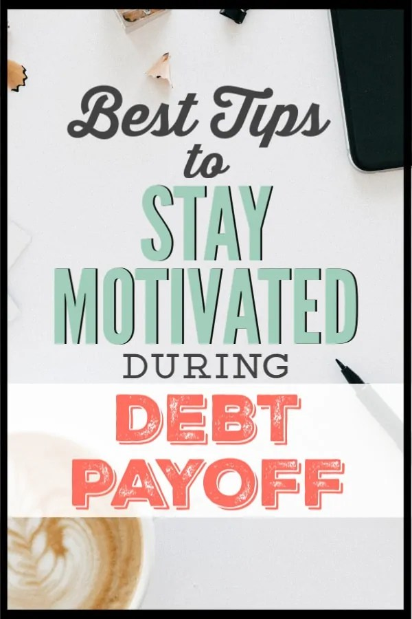 If you are getting discouraged with your debt payoff, these are the best tips to get your motivation back. Becoming debt free can be a long process and these motivation tips can keep you on the right track! #debtfree #debtpayoff #financialfreedom