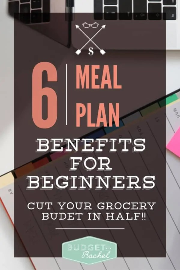 Meal planning for beginners | how to start meal planning if you've never done it before | 6 reasons you should start meal planning | meal planning benefits | meal plan | cut your grocery budget with meal planning #mealplan #savemoney #groceries #budget