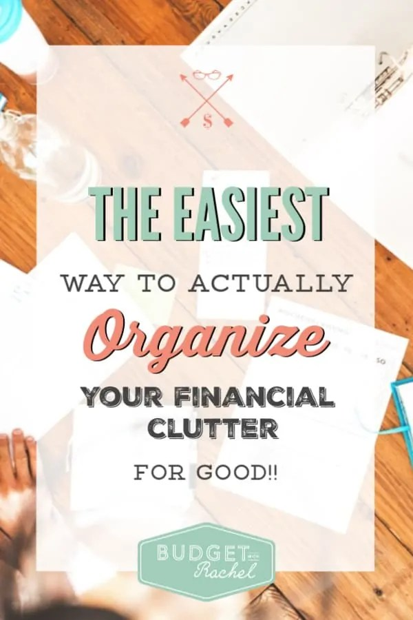 Organize your financial clutter | organize your financial papers | organizational hack for your finances | filing system for your financial papers that makes sense | budgeting for beginners | budgeting hack | free printable #budget #freeprintables #organization #finance