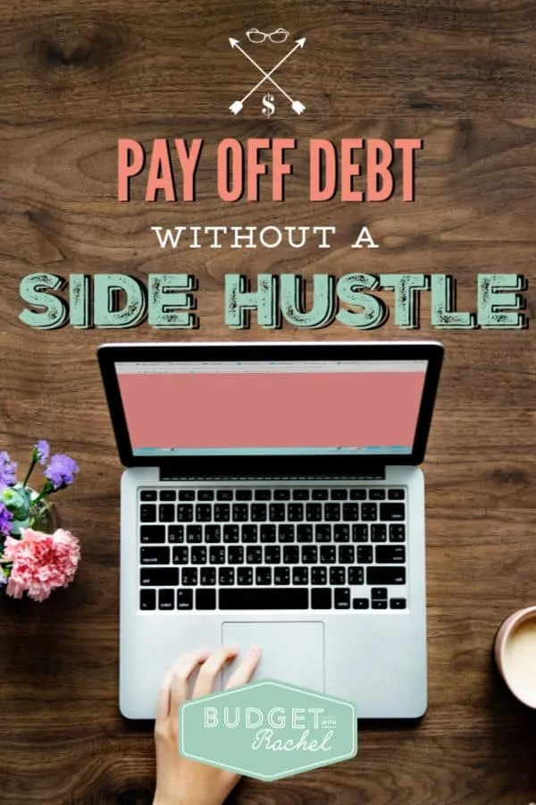 5 tips to pay off debt without a side hustle | debt payoff without a side hustle | ways to pay off debt without a side hustle | money saving tips for debt payoff | debt free | adjust your finances to pay off debt #debtpayoff #debtfree #sidehustle #moneysavingtips #debt