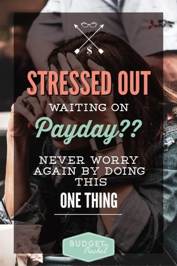 Eliminate payday stress | take control of your finances | the ultimate financial hack to destroy payday stress | money tips for beginners | money management tip to eliminate stress | never worry about payday again #moneytips #personalfinance #payday #budgeting