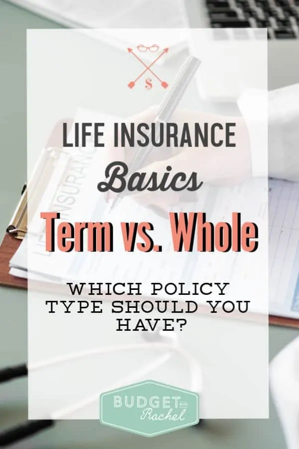 Term Life Insurance vs. Whole Life Insurance | What is the difference in life insurance types | Life insurance simplified | life insurance for beginners #lifeinsurance #budgettips #budget #moneysavingtips #money