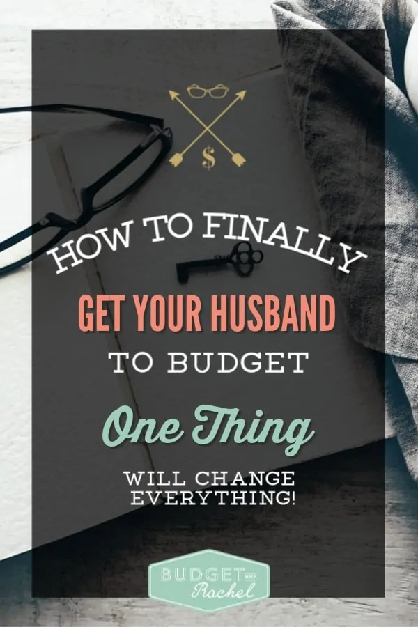 How to get your husband to budget | how to finally get your husband to budget | budgeting for beginners | budgeting tips | personal finance for married couples | marriage and money | reduce your husband's spending | money saving tips #husband #money #personalfinance #budgeting #budgetingtips #moneysavingtips