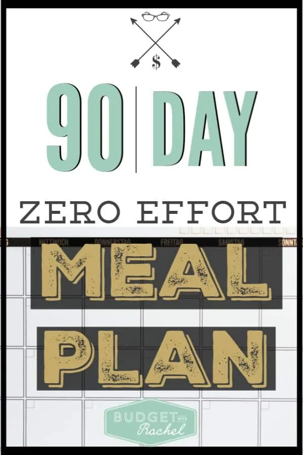 How to put your meal plan on auto-pilot | the zero effort meal plan for 90 days | meal planning for beginners | meal planning | meal planning tips and tricks | how to meal plan for 12 weeks | meal prep | save money with meal planning | frugal living | free printables #mealplan #mealprep #frugallivng #freeprintables