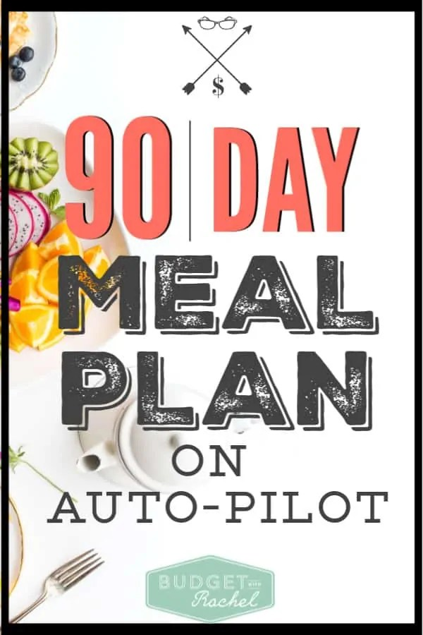 Ready to not think about what's for dinner? You can easily put together a meal plan that is on auto-pilot every 90 days. That's 3 weeks of meals that you don't have to think about! Stop stressing about dinner, and start using this super easy meal plan instead! #mealplan #budget #budgettips