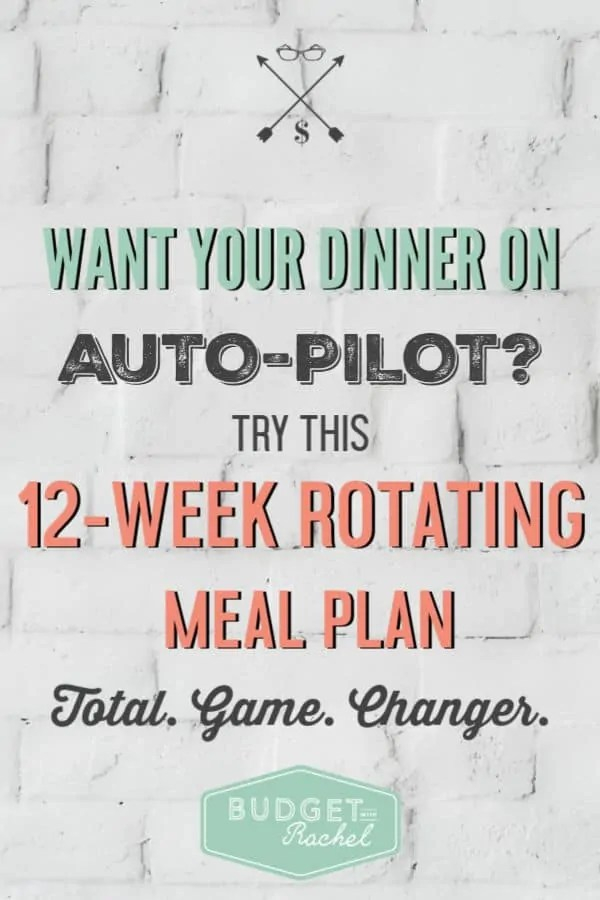 12-week rotating meal plan | meal planning for beginners | lazy girl's guide to meal planning | rotating meal planning | stay within budget with a meal plan #mealplanning #mealplanningmadeeasy #mealplan #budgeting #grocerylist #freeprintable