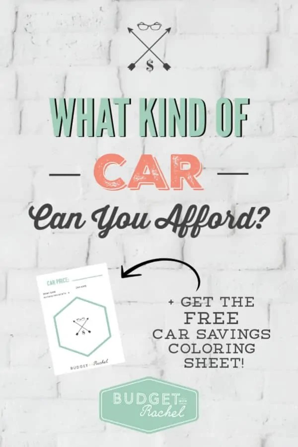 What kind of car can you actually afford to buy | how to put a car in your budget | how to buy a car without payments | no loan car purchase | money saving tips | budgeting | saving money #newcars #moneysavingtips #freeprintables #budgeting #budget