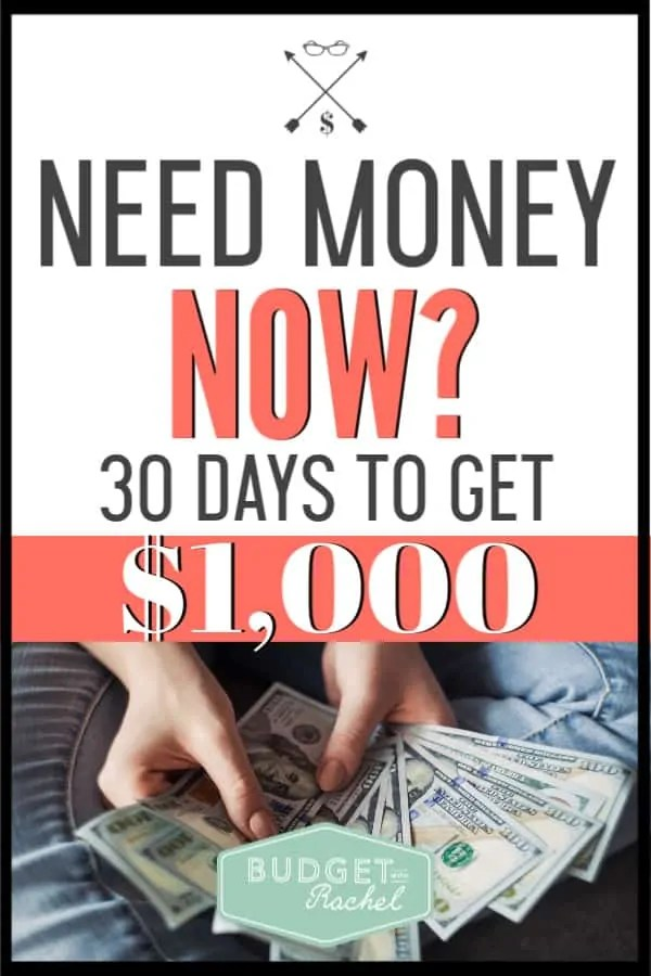 Have you ever been in a spot where you just needed cash now? When this kind of situation comes up, there is a way to get $1,000 fast! Follow these steps to get $1,000 in 30 days. #money #savemoney #budget
