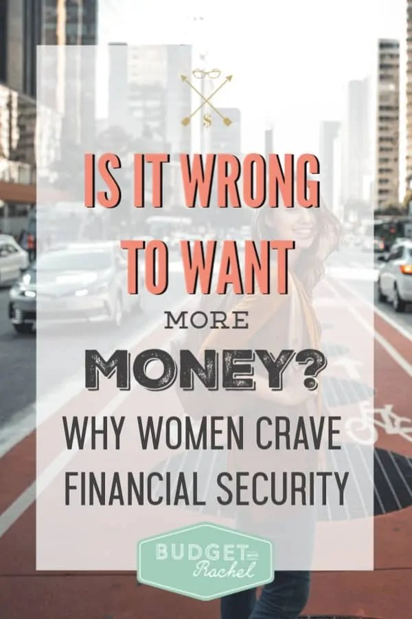 I used to feel bad about wanting more money, but now I understand why I feel that way | Financial security | Women need financial security | why money is stressful for women | money management tips | personal finance | finance tips | debt payoff | debt free | budgeting #financial #financetips #money #personalfinance