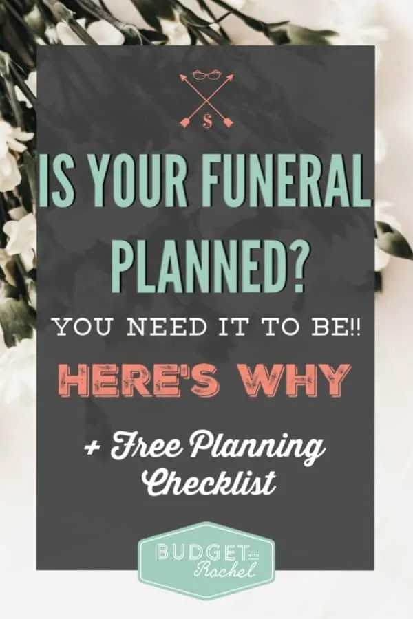 Why you should be planning your funeral | planning for the future | planner | funeral planning | support your family by planning your funeral #funeral #planner #plan