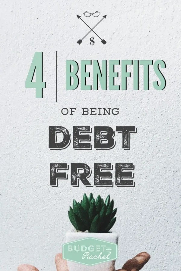 4 reasons you should want to get out of debt | 4 ways your life will be improved by getting out of debt | pay off your debt to live a better life | you will want to be debt free for these reasons | debt free journey | becoming debt free | debt payoff | financial freedom #debtfree #debtpayoff #daveramsey #budget #freeprintables