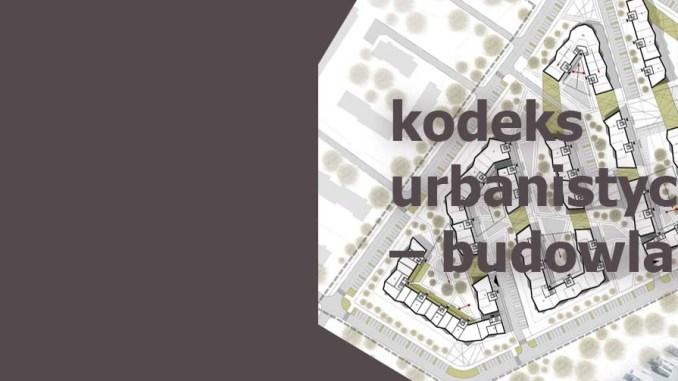 kodeks urbanistyczno – budowlany