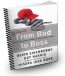 My Journey From Bud to Boss by Kevin Eikenberry and Guy Harris
