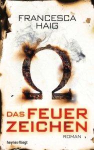 Francesca Haig Das Feuerzeichen