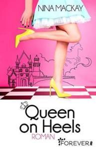 Queen on Heels von Nina MacKay