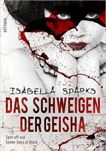 Das Schweigen der Geisha - Isabella Sparks