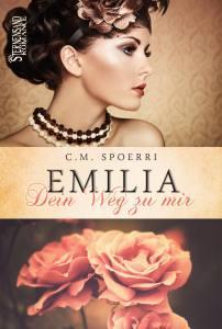 Emilia Weg zu mir - C.M. Spoerri