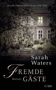 Fremde Gäste Sarah Waters