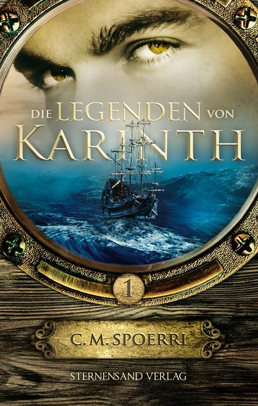 Die Legende von Karinth von C.M. Spoerri