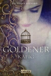 Goldener Käfig - Victoria Aveyard