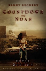 countdown-to-noah-band-2-unter-bestien