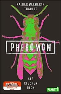 PHEROMON 01 – SIE RIECHEN DICH