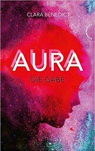 Clara Benedict Aura Die Gabe