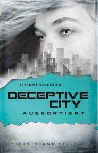 Deceptive City Aussortiert Stefanie Scheurich