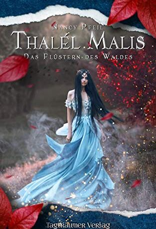 Thalél Malis - Das Flüstern des Waldes - Nancy Pfeil