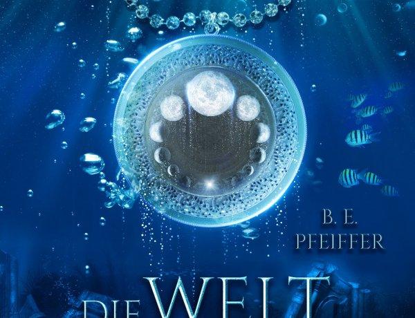 Die Weltportale 02 B.E. Pfeiffer