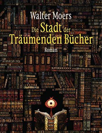 Stadt der träumenden Bücher Walter Moers