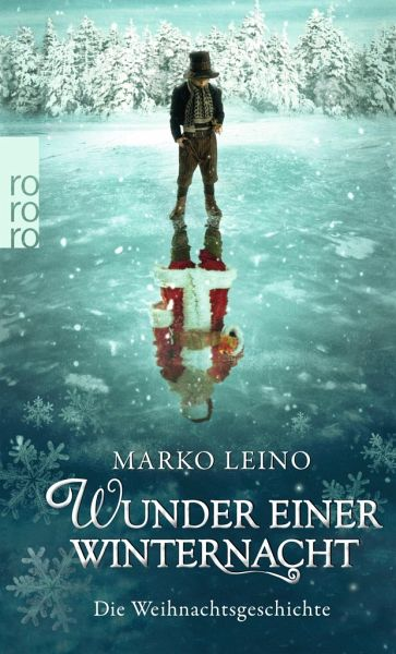 Marko Leino Wunder einer Winternacht