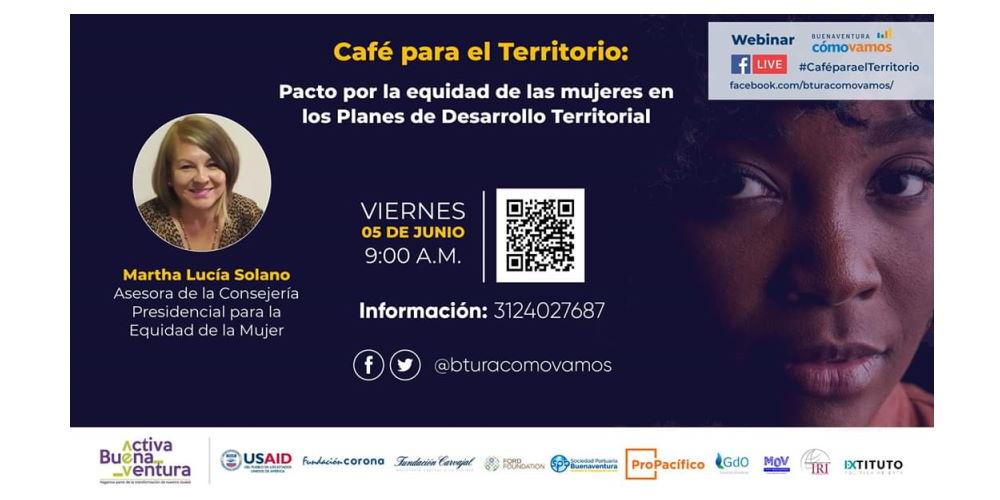 Café para el territorio: Pacto por la equidad de las mujeres en los planes de Desarrollo Territorial.