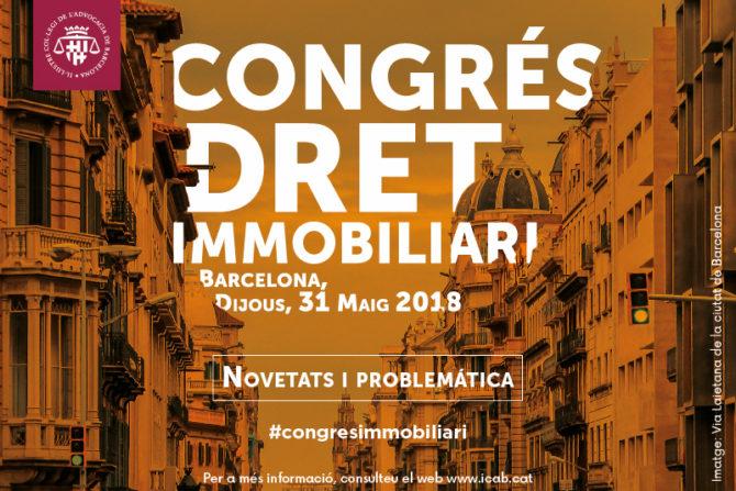 El ICAB acoge la celebración del Congreso de Derecho Inmobiliario