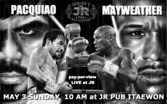 Watch the Pacquaio-Mayweather fight at JR Pub in Itaewon.