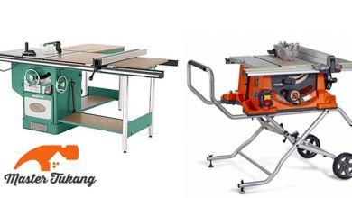 Photo of Mengenal Table Saw dan Panduan Membeli Table Saw
