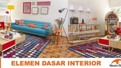 Photo of Elemen Dasar Interior, Teori Dasar Desain Interior
