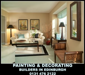 Builders In Edinburgh - Painting and Decorating Services, Decorators in edinburgh