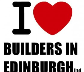 Builders In Edinburgh Thats Who We Love!!!