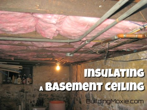 Insulate A Basement Ceiling With, Diy Basement Ceiling Insulation Installation