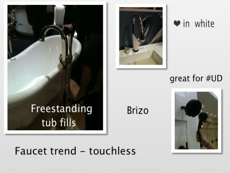 KBIS 2013 Recap :: Brizo & freestanding and touchless